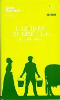 """The Dairyman of Mäeküla"" by Eduard Vilde was published in Portuguese. Photo: internet"
